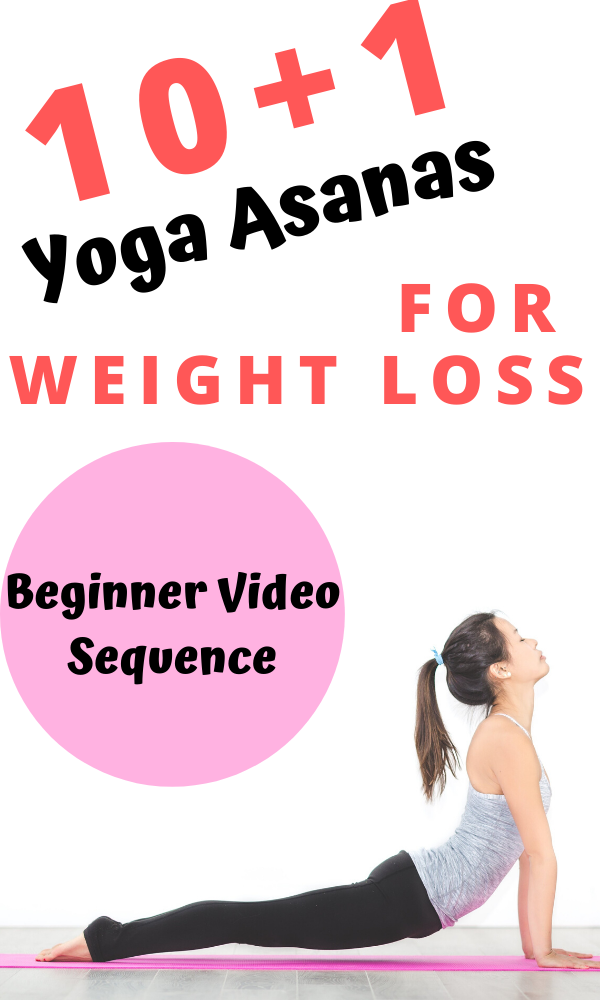 10 1 Yoga Asanas For Weight Loss Beginner Video Sequence Kiwi S Plan