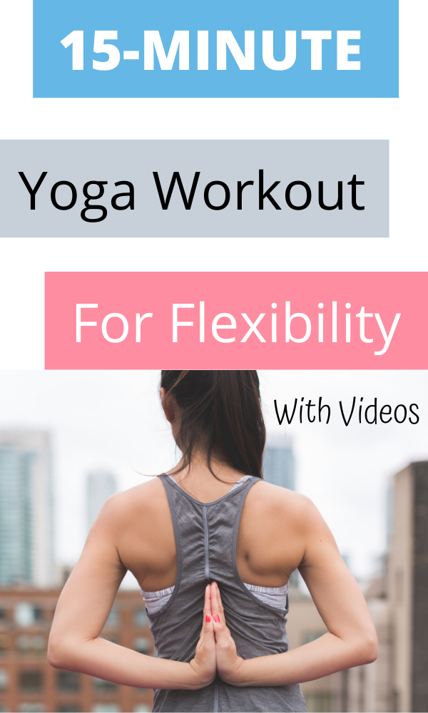 15 Minutes Yoga Workout For Flexibility